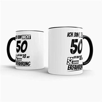 Geburtstags-Tasse Ich Bin 50 mit 32 Jahren Erfahrung Innen & Henkel Schwarz/Geburtstags-Geschenk/Geschenkidee/Scherzartikel/Lustig/mit Spruch/Witzig/Spaß/Fun/Kaffeetasse/Mug - 5