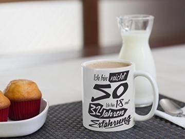 Tasse mit tollem Spruch Geschenkidee zum 50. Geburtstag | Ich bin nicht 50 Ich bin 18 mit 32 Jahren Erfahrung| Schöne Kaffee-Tasse von Shirtinator® - 7