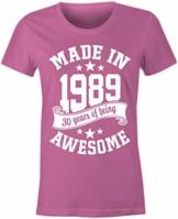 6TN Damen Im Jahre 1989 30 Jahre des Geburtstags T-Shirt - 1
