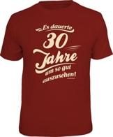 Das Geschenk T-Shirt zum 30. Geburtstag - Mit echtem Siebdruck Bedruckt - 1