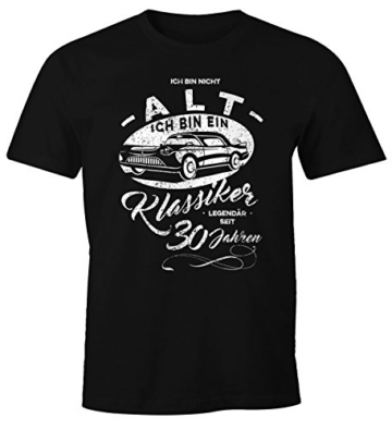 MoonWorks Herren Geschenk T-Shirt Zum Geburtstag Ich Bin Nicht Alt Ich Bin EIN Klassiker Auto Retro Oldtimer Spruch 30-90 Jahre -
