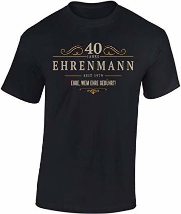T-Shirt: Ehrenmann 40 Jahre - Jahrgang 1979 - Geschenk zum 40. Geburtstag - Mann Männer Herren - Lustig - Fun - Vierzig-Ster - Birthday - Jugend-Wort - Ehre - Sport - Fan - 2