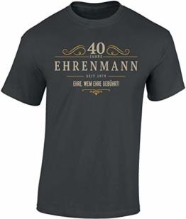 T-Shirt: Ehrenmann 40 Jahre - Jahrgang 1979 - Geschenk zum 40. Geburtstag - Mann Männer Herren - Lustig - Fun - Vierzig-Ster - Birthday - Jugend-Wort - Ehre - Sport - Fan - 1