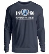 Shirtee Mein Verein FÜR ALLE Zeit - SECHZIG - Unisex Pullover -M-Oxford Navy - 1