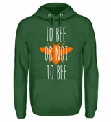 Shirtee ++ to BEE OR NOT to BEE ++ - Unisex Kapuzenpullover Hoodie - 1