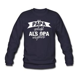Spreadshirt Als Papa Geliebt Als Opa Vergöttert Männer Pullover - 1