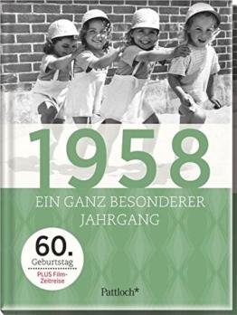 1958: Ein ganz besonderer Jahrgang - 60. Geburtstag - 1