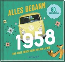 Alles begann 1958: Eine Reise durch deine wilden Jahre - 1